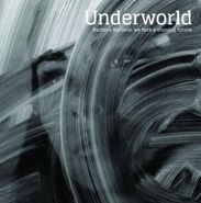 Underworld, Barbara Barbara, we face a shining future (LP)