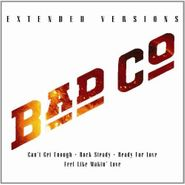 Bad Company, Bad Company: Extended Versions [Live 2010] (CD)
