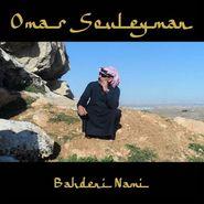 Omar Souleyman, Bahdeni Nami (CD)