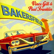 Vince Gill, Bakersfield (LP)