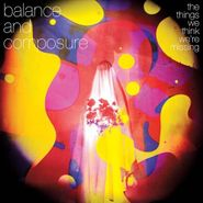 Balance And Composure, The Things We Think We're Missing (CD)