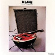 B.B. King, Indianola Mississippi Seeds (CD)