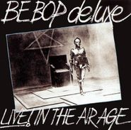 Be Bop Deluxe, Live! In The Air Age [Import] (CD)