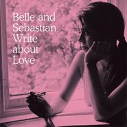 Belle & Sebastian, Write About Love (LP)