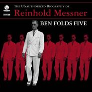 Ben Folds Five, The Unauthorized Biography of Reinhold Messner (CD)
