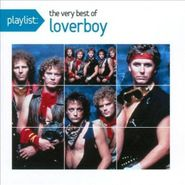 Loverboy, Playlist: The Very Best Of Loverboy (CD)