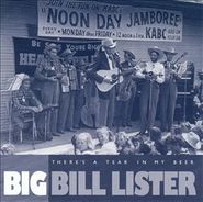 Big Bill Lister, There's A Tear In My Beer (CD)