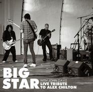 "Big Star, Live Tribute To Alex Chilton (7"")"
