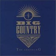 Big Country, The Crossing (CD)
