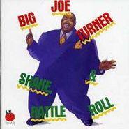 Big Joe Turner, Shake Rattle & Roll (CD)