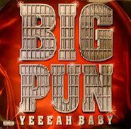 Big Punisher, Yeeeah Baby (LP)