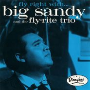 Big Sandy And His Fly-Rite Boys, Fly Right With... Big Sandy And The Fly-Rite Trio (CD)
