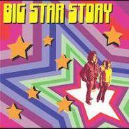 Big Star, Big Star Story (CD)