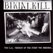Bikini Kill, The CD Version of The First Two Records (CD)