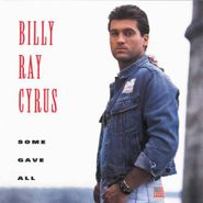 Billy Ray Cyrus, Some Gave All (CD)