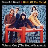 Grateful Dead, Birth Of The Dead Vol. 1, The Studio Sessions [180 Gram Vinyl] (LP)