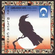 The Black Crowes, Greatest Hits 1990-99: A Tribute To A Work In Progress... (CD)