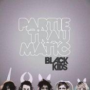 Black Kids, Partie Traumatic (CD)