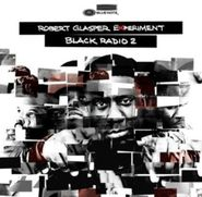 Robert Glasper, Black Radio 2 (CD)