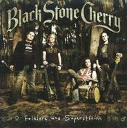 Black Stone Cherry, Folklore and Superstition(CD)