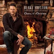 Blake Shelton, Cheers, It's Christmas (CD)