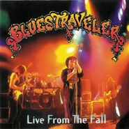 Blues Traveler, Live From The Fall (CD)