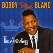 """Bobby """"Blue"""" Bland, The Anthology (CD)"""