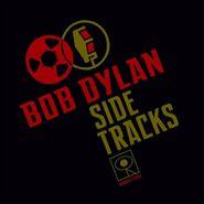 Bob Dylan, Side Tracks [Black Friday 200 Gram Vinyl] (LP)