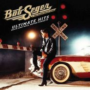 Bob Seger & The Silver Bullet Band, Ultimate Hits: Rock And Roll Never Forgets (CD)