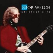 Bob Welch, Greatest Hits (CD)
