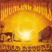 The Bouncing Souls, The Gold Record (CD)
