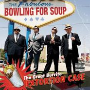 Bowling For Soup, The Great Burrito Extortion Case (CD)