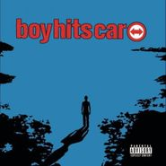 Boy Hits Car, Boy Hits Car (CD)