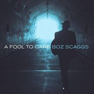 Boz Scaggs, A Fool To Care (CD)