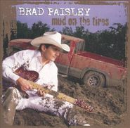 Brad Paisley, Mud On The Tires (CD)