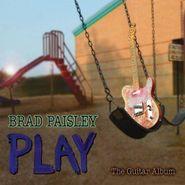 Brad Paisley, Play (CD)