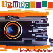Brainiac, Bonsai Superstar (CD)