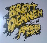 Brett Dennen, Live At Amoeba Music EP [Record Store Day] (CD)