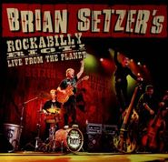 Brian Setzer, Rockabilly Riot! Live From The Planet (CD)