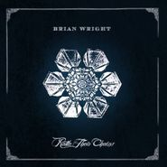 Brian Wright, Rattle Their Chains (CD)