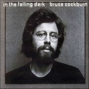 Bruce Cockburn, In the Falling Dark (CD)