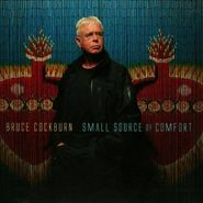 Bruce Cockburn, Small Source Of Comfort (CD)