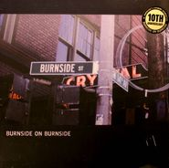 R.L. Burnside, Burnside On Burnside [10th Anniversary] (LP)