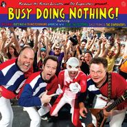 Various Artists, Busy Doing Nothing! (LP)