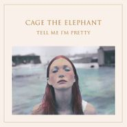 Cage The Elephant, Tell Me I'm Pretty (CD)