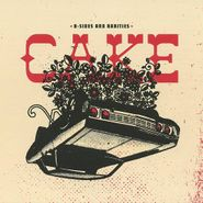 Cake, B-Sides & Rarities (CD)