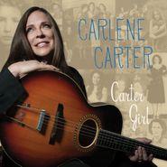 Carlene Carter, Carter Girl (CD)