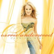 Carrie Underwood, Carnival Ride (CD)