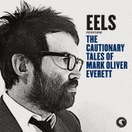 Eels, The Cautionary Tales Of Mark Oliver Everett (LP)
