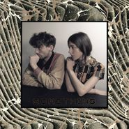 Chairlift, Something (LP)